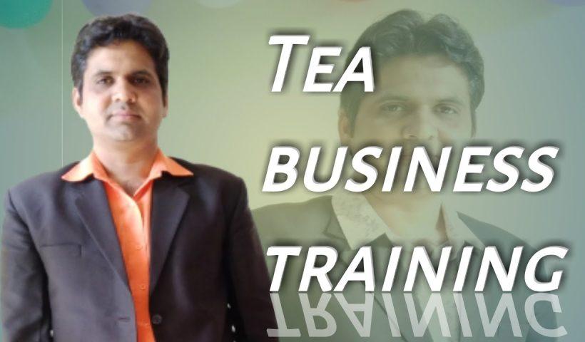 1585460870 maxresdefault 820x480 - Tea Business Training  8448440399 - training, business
