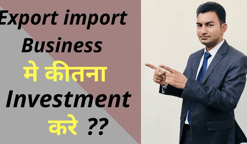 1590300994 maxresdefault 820x480 - Investment in Export Import Business || Export Import Business || Export Import Training - training, business
