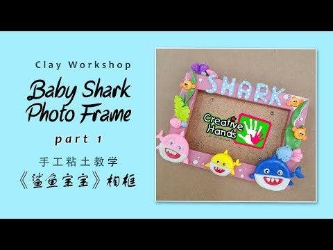 xmtRsn6Bk ky1XSayfDyb3AA9YC s1bHCbQZ 3QjX2M - Diy CLAY Baby Shark Photo Frame - home, hobbies