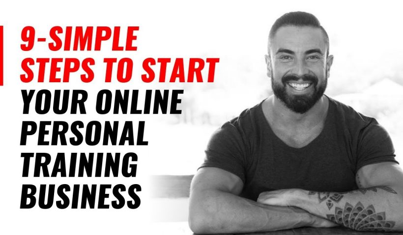 1594968258 maxresdefault 820x480 - 9-Simple Steps To Start Your Online Personal Training Business - training, business