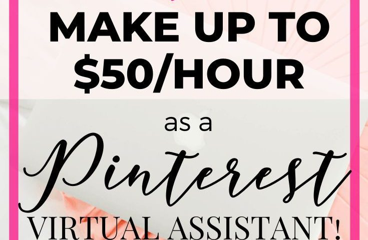 0d98ecee7c7314dfb77cb5df43aecfe5 735x480 - Make Money Working From Home As A Pinterest Virtual Assistant - work-from-home