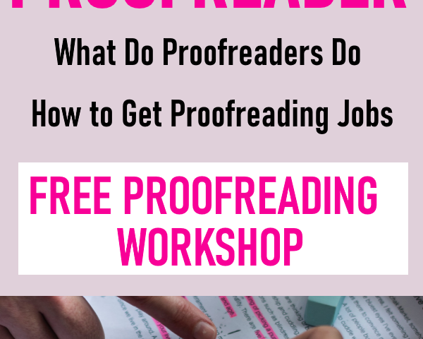 1f10055c9167313b958457c7cda5a282 600x480 - How to Become a Proofreader - Free Proofreading Workshop - Work from Home Jobs, Online Jobs & Side Hustles - work-from-home