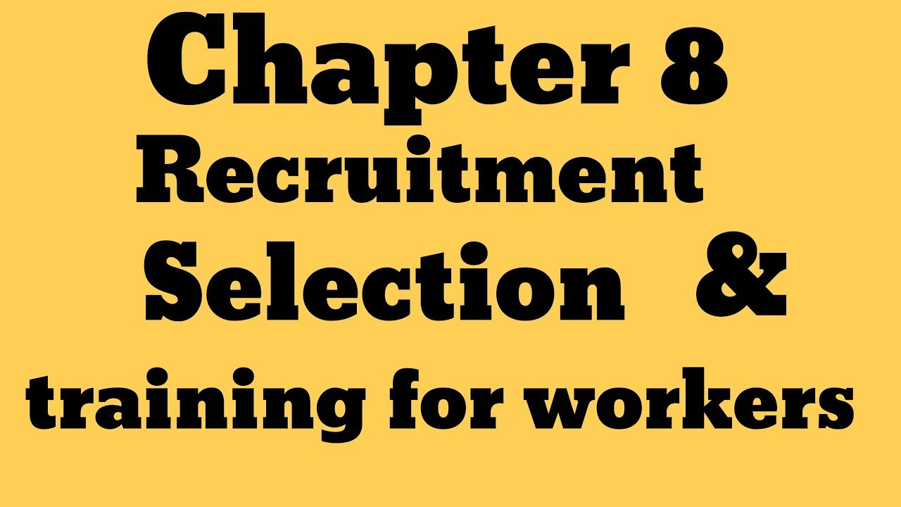 "1601364336 maxresdefault - IGCSE Business Studies _Chapter 8 "" Recruitment,selection, and training of workers "" - training, business"