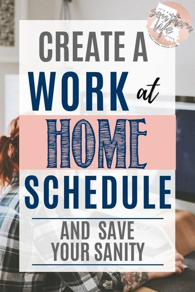 8680f92c1e61a98171b3945353c05e75 - Create a Work at Home Schedule and Save Your Sanity - It's a Southern Life Y'all - work-from-home