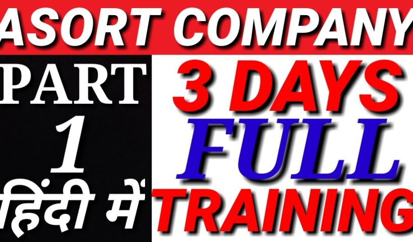 1606377410 maxresdefault 820x480 - Asort company full training 3 days | asort kya hai |  dba asort business plan - training, business