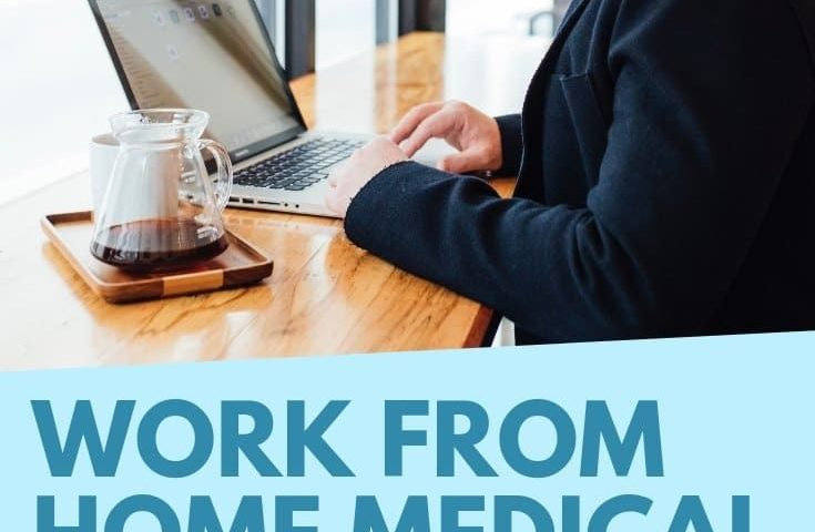 5f00e08d86c9068030a1d381eaa6112c 735x480 - Work from Home Medical Coding Jobs: 10 Places To Find Jobs Online - work-from-home