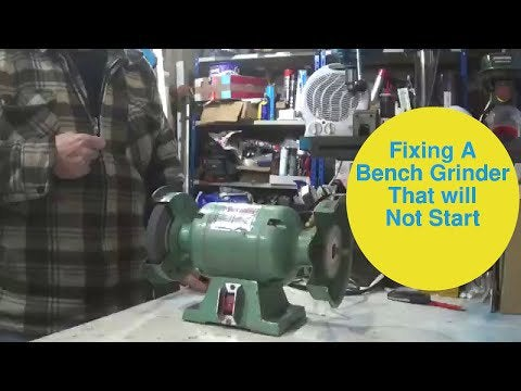 Vwrk6rcrW4DOAy3XTdNkAnv6GDVPv2zYumgixkv vis - Fixing a bench grinder that will not start. - home, hobbies