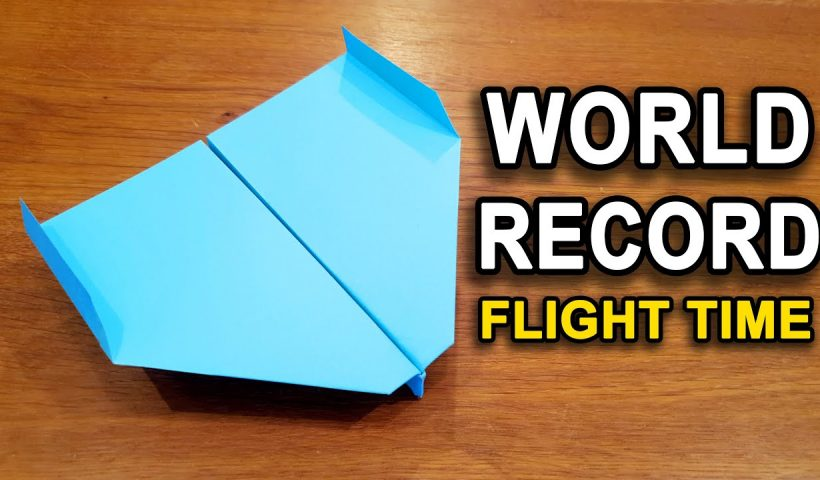 How To Make The WORLD RECORD PAPER AIRPLANE for Flight 820x480 - How To Make A WORLD Top Flying PAPER AIRPLANE - Explore At This Creative BLOG - uncategorized