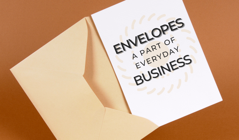Envelopes PartofBusiness Blog Banner 820x480 - Envelopes: A Part of Everyday Business - uncategorized, envelopes, business