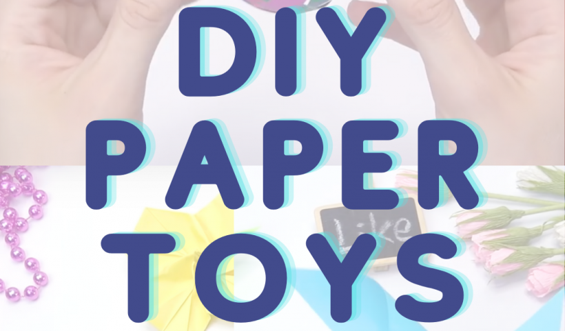 Paper 820x480 - Fun DIY Paper toys - Paper Craft ideas for everyone - uncategorized
